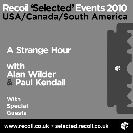 Recoil - Selected Events 2010 - new dates in USA, Canada & South America